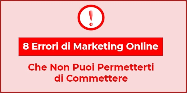 8 errori di marketing online