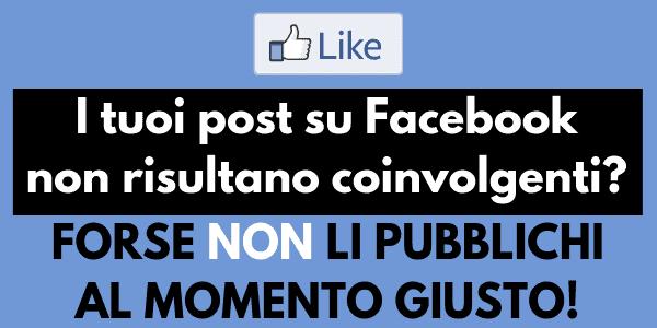 Quando pubblicare su Facebook
